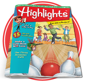 Highlights™ (ages 6-12)