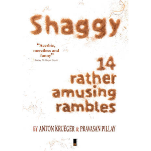 Shaggy book by Anton Krueger and Pravasan Pillay