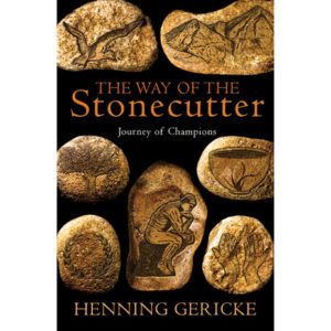 The Way of the Stonecutter by Henning Gericke