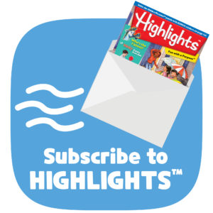 Subscribe to Highlights magazine