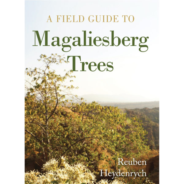 A Field Guide To Magaliesberg Tress