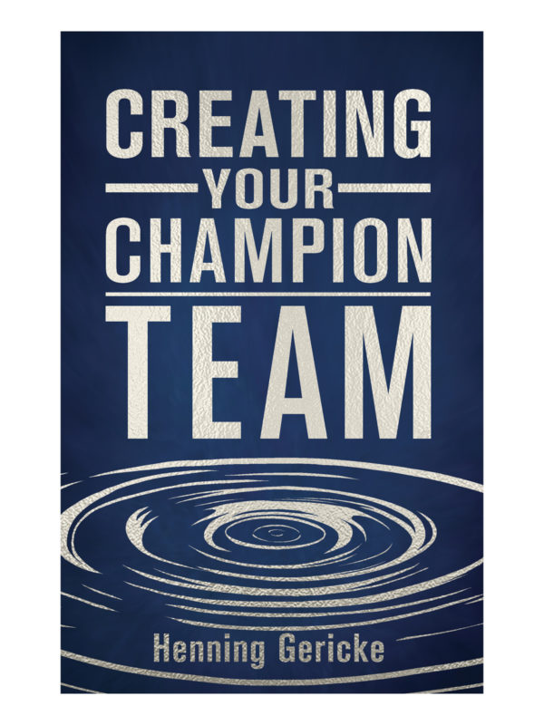 Creating Your Champion Team