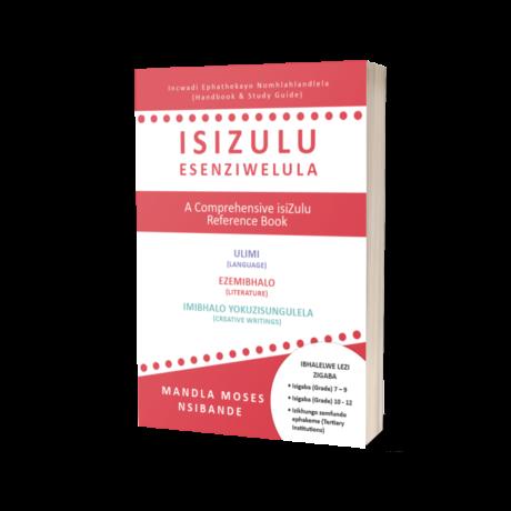 isiZulu Esenziwelula by Mandla Moses Nsibande